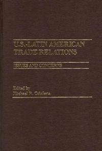 U.S.-Latin American Trade Relations