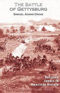 The Battle of Gettysburg 1863