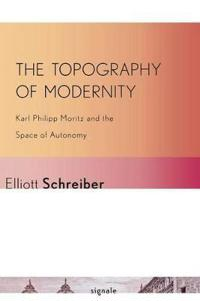 The Topography of Modernity