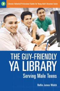 The Guy friendly Ya Library