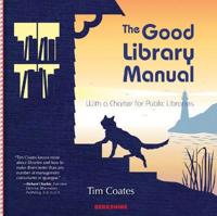 The Good Library Manual