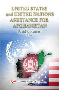 U.S. & UN Assistance for Afghanistan