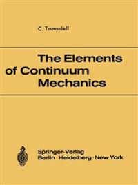 The Elements of Continuum Mechanics