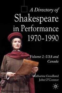 A Directory of Shakespeare in Performance, 1970-1990