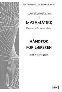 Basiskunnskaper i matematikk - Tor Hammervoll, Snorre A. Ostad | Ridgeroadrun.org