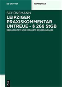 Leipziger Praxiskommentar Untreue -   266 Stgb