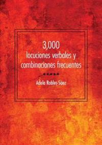 3000 locuciones verbales y combinaciones frecuentes / 3000 frequent verbal locutions and combinations