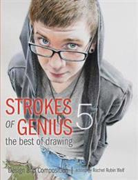 Strokes of Genius 5 - The Best of Drawing