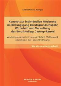Konzept Zur Individuellen Forderung Im Bildungsgang Berufsgrundschuljahr Wirtschaft Und Verwaltung Des Berufskollegs Castrop-Rauxel