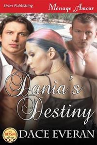 Dania's Destiny