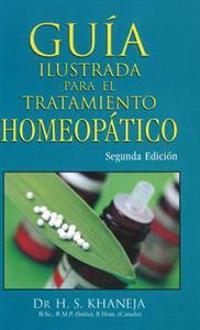 Guia Ilustrada Para El Tratamiento Homeopatico