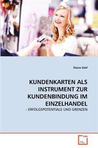 Kundenkarten ALS Instrument Zur Kundenbindung Im Einzelhandel