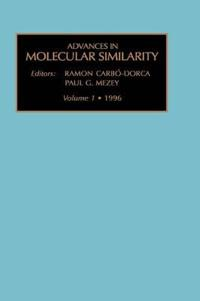 Advances in Molecular Similarity