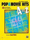 Pop & Movie Hits A to Z: Big Note Piano: 45 Fun and Familiar Piano Arrangements