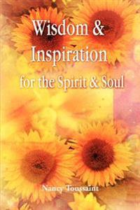 Wisdom & Inspiration for the Spirit and Soul