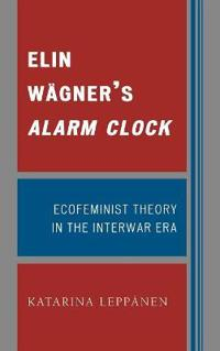 Elin Wagner's Alarm Clock