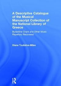 A Descriptive Catalogue of the Music Collection of the National Library of Greece