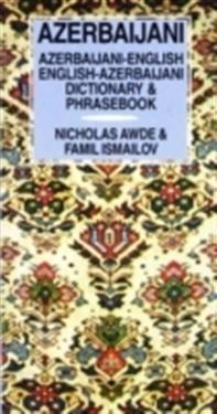 Azerbaijani-English English-Azerbaijani Dictionary and Phrasebook