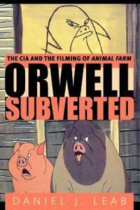 Orwell, Subverted