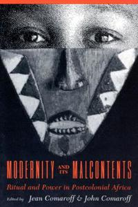 Modernity and Its Malcontents