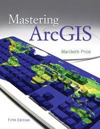 Mastering Arcgis with Video Clips DVD-ROM [With Video Clips DVD-ROM]
