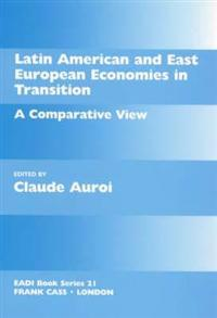 Latin American and East European Economies in Transition