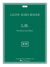 L.H. for Leon Fleisher: For Piano Left Hand