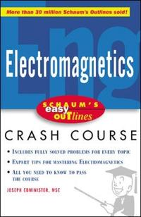Schaum's Easy Outlines Electromagnetics
