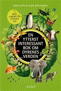 En ytterst interessant bok om dyrenes verden - John Lloyd, John Mitchinson | Ridgeroadrun.org