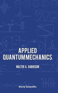 Applied Quantum Mechanics