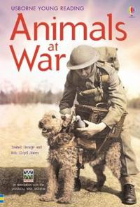 Animals at war - in association with the imperial war museum