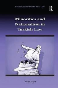 Minorities and Nationalism in Turkish Law