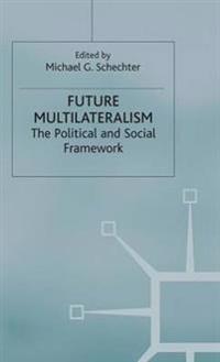 Future Multilateralism