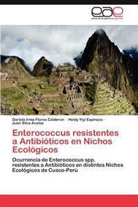 Enterococcus Resistentes a Antibioticos En Nichos Ecologicos