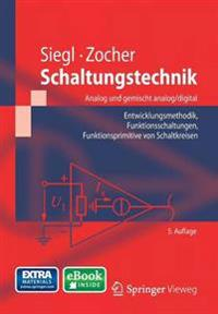 Schaltungstechnik - Analog Und Gemischt Analog/Digital