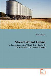 Stored Wheat Grains