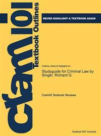 Studyguide for Criminal Law by Singer, Richard G.