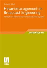 Havariemanagement Im Broadcast Engineering