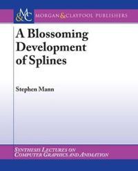 A Blossoming Development of Splines