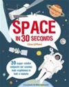 Space in 30 Seconds