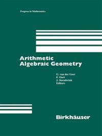 Arithmetic Algebraic Geometry