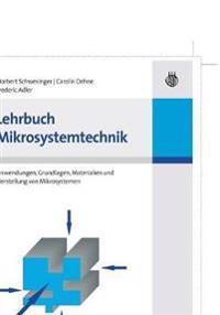 Lehrbuch Mikrosystemtechnik