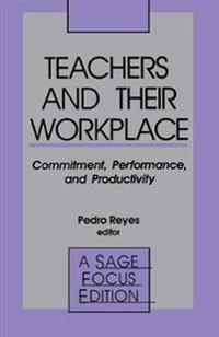 Teachers and Their Workplace