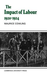 The Impact Of Labour 1920-1924