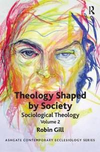 Theology Shaped by Society