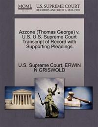 Azzone (Thomas George) V. U.S. U.S. Supreme Court Transcript of Record with Supporting Pleadings