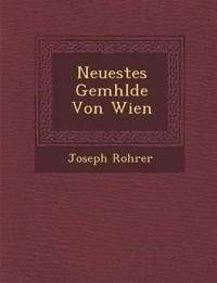 Neuestes Gem¿hlde Von Wien