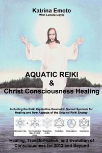 Aquatic Reiki & Christ Consciousness Healing