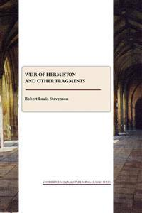 Weir of Hermiston and Other Fragments