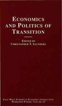 Economics and Politics of Transition